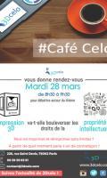 [Café Celo] L'impression 3Dva-t-elle bouleverserles droits de laPropriété Intellectuelle?