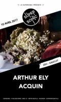 Arthur Ely • Acquin // Supersonic - Free