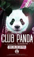 Le retour de la Club Panda !!! Party w/ Sonikem