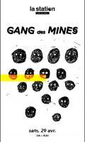 Gang Des Mines #1