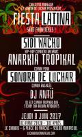 Sidi Wacho / Anarkia Tropikal / Sonora de Luchar / DJ Antü