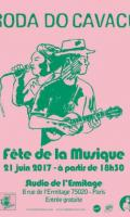 FÊTE DE LA MUSIQUE 2017 - RODA DO CAVACO au STUDIO DE L'ERMITAGE