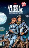 Valérian et Laureline en mission pour la Cité