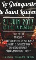 La Guinguette de Saint Laurent - Fête de la Musique 2017