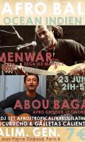 Afro Bal Océan Indien w/ Menwar, Abou Baga + Dj set tropical