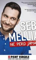 SEB MELLIA - SEB MELLIA NE PERD JAMAIS