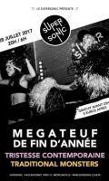 Tristesse Contemporaine • Traditional Monsters / La Megateuf Supersonic!