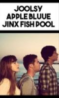 Joolsy • Jinx Fish Pool • Apple Bluue
