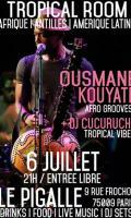 Tropical Room du Pigalle w/ Ousmane Kouyaté & Dj Cucurucho