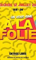 On VOUS AIME a La Folie