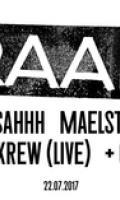 RAAR : Louisahhh, Maelstrom, DMX Krew live & Guest