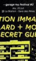 VOLITION IMMANENT • TAULARD • MOYO • SECRET GUEST