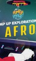 PUMP UP EXPLORATION #2 - AFRO EDITION