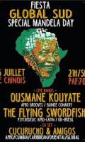 Fiesta Global Sud - Mandela Day w/ Ousmane Kouyaté, King Lagoon, Dj Cucurucho