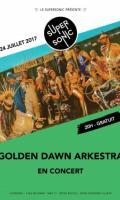 Golden Dawn Arkestra au Supersonic / Entrée gratuite