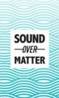 Sound Over Matter x Love This Beat