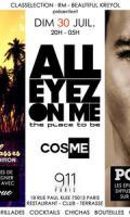 911 La CosMe X All eyez on me !