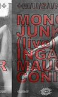 MUSING: Mono Junk, Inga Mauer, Coni