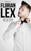 FLORIAN LEX - PAS DE PITIE