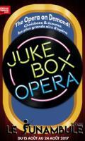 THE JUKEBOX OPERA