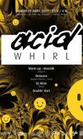 Acid Whirl - @ Créalab