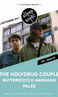 The Holydrug Couple • Pales • Butterscotch Hawaiian / Supersonic