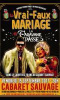 LE VRAI-FAUX MARIAGE DE LA CARAVANE PASSE