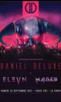 DANIEL DELUXE + ELEVN + MADES
