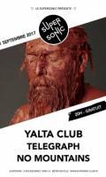 Yalta Club • Telegraph • No Mountains / Supersonic - Free