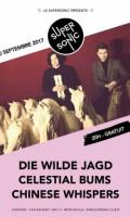 Die Wilde Jagd • Celestial Bums • Chinese Whispers / Supersonic