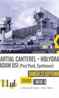 Martial Canterel (Release Party) + Holygram & Adam Usi