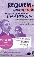 Requiem de Fauré et messe en ut de Beethoven