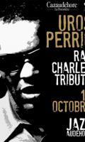 UROS PERIC Ray Charles Tribute : Jazzaudehore