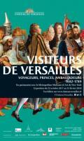 Les visiteurs de Versailles 1682-1789