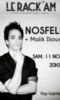 NOSFELL + MALIK DJOUDI
