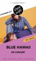 Blue Hawaii au Supersonic - Free