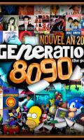 GENERATION 80-90 - Réveillon 2018 (10 CONSOS OFFERTES !)