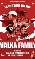 MALKA FAMILY LIVE A LA CIGALE