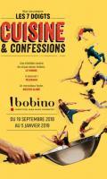 CUISINE & CONFESSIONS - Cie Les 7 doigts