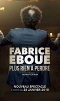 FABRICE EBOUE - PLUS RIEN A PERDRE