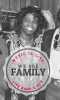 We Are Family : Live Band & Dj's