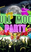 FULL MOON 'Bucket Party'