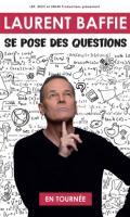 LAURENT BAFFIE - SE POSE DES QUESTIONS