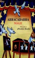 ABRACADABRA MAGIE!