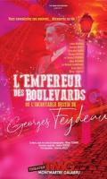 L'EMPEREUR DES BOULEVARDS