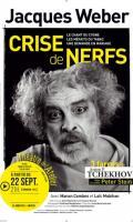CRISE DE NERFS - 3 Farces d'Anton P. Tchekhov