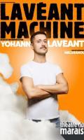 YOHANN LAVEANT - LAVEANT MACHINE