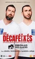 LES DECAFEINES - Un duo dans lequel ils sont deux