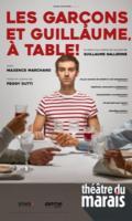 LES GARCONS ET GUILLAUME A TABLE!