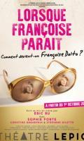 LORSQUE FRANCOISE PARAIT